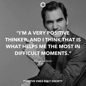 Roger Federer Positive Quotes about life